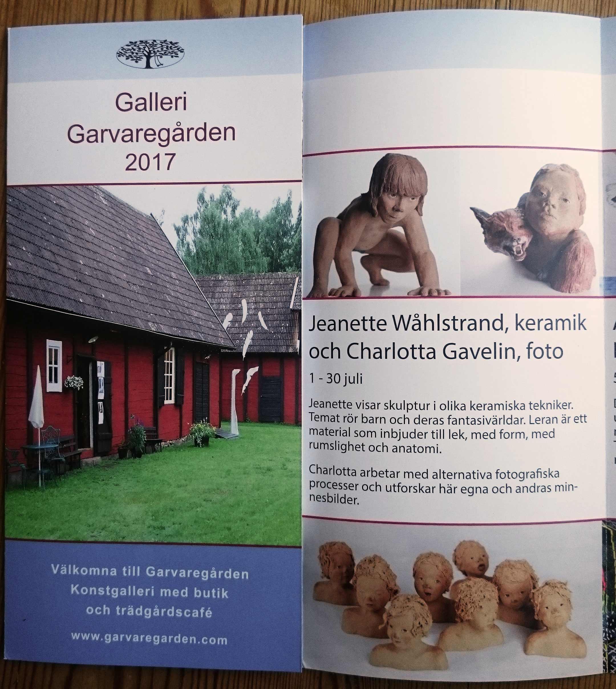 Snart på Galleri Garvaregården, Långasjö!